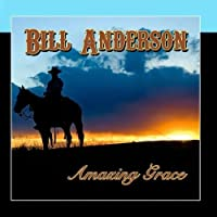 Amazing Grace by Bill Anderson