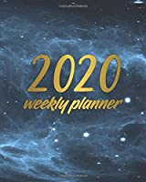2020 Weekly Planner: Abstract Star Sky Weekly Daily 2020 Organizer, Calendar & Schedule Agenda with Inspirational Quotes, U.S. Holidays, To-Do's, Notes & Vision Boards