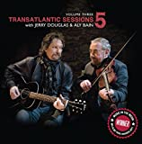 Vol. 3-Transatlantic Sessions 5