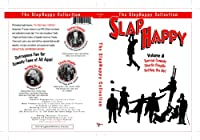 SlapHappy Vol. 8 (Surreal Comedy / Charlie Chaplin / Getting the Girl) Featuring Buster Keaton, Billy Bletcher, Bobby Duncan, Charlie Chaplin, Max Linder, Chester Conklin, Fatty Arbuckle, Bobby Vernon, Charley Chase, Dorothy DeVore, Lloyd Hamilton, Monty Banks, Harold Lloyd, Snub Pollard, Harry Langdon and Mabel Normand