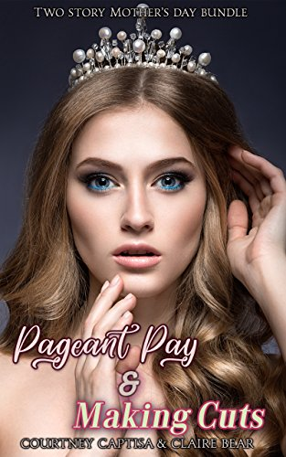 Two Story Mother's Day TG Fiction Story Bundle: Pageant Pay