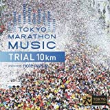 TOKYO MARATHON MUSIC Presents TRIAL 10Km Produced by note na…