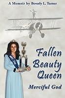 Fallen Beauty Queen: Merciful God