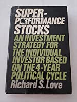Superperformance stocks: An investment strategy for the individual investor based on the 4-year political cycle