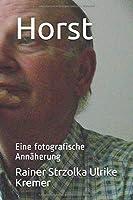 Horst: Eine fotografische Annaeherung
