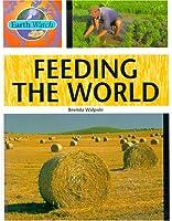 Feeding the World (Earth Watch)