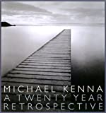 MICHAEL KENNA A TWENTY YEAR RETROSPECTIVE―マイケル・ケンナ写真集