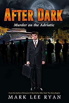 After Dark: Murder on the Adriatic (Urban Fantasy Anthologies Book 4) by [Ryan, Mark Lee]
