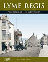 Lyme Regis: Photographic Memories