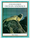 Endangered Ocean Animals (Endangered Animals (Crabtree Hardcover))