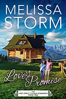 Love's Promise (The First Street Church Romances Book 2) by [Storm, Melissa]