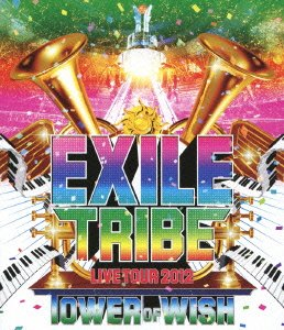 EXILE TRIBE LIVE TOUR 2012 ~TO...