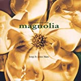 Magnolia Music From Motion Picture