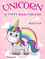 Unicorns Activity Book: For Kids Ages 4-8 - Volume 2