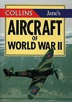 Collins/Jane's World War II Aircraft