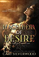 Machinery of Desire: The Complete Collection