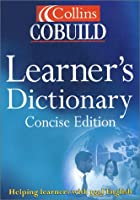 Collins COBUILD Learner's Dictionary (Collins Cobuild dictionaries)