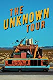 The Unknown Tour [DVD]