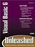 Visual Basic 6: Unleashed : Professional Reference