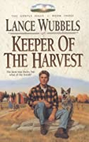 Keeper of the Harvest (The Gentle Hills, No 3)