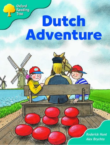 Oxford Reading Tree: Stage 9: More Storybooks (Magic Key): Dutch Adventureの詳細を見る