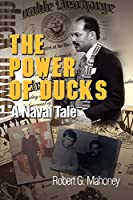 The Power of Ducks: A Naval Tale