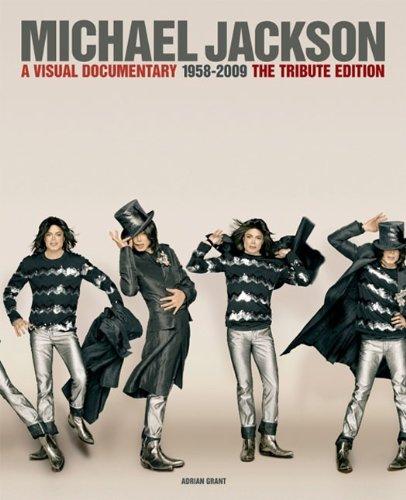 Michael Jackson: A Visual Documentary 1958 To 2009 - Tribute Edition (English Edition)