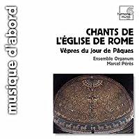 Chants de L'eglise de Rome/Vepres du Jour de Paques