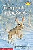 Footprints in the Snow (Hello Reader! Level 1 (Prebound))