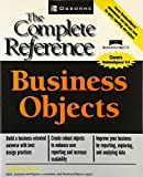 Business Objects: The Complete Reference (Osborne Complete Reference Series)
