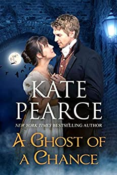 A Ghost of a Chance by [Pearce, Kate]