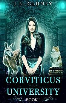 Corviticus University by [Cluney, J.E.]