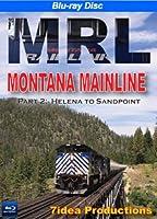 Montana Rail Link, Montana Mainline, Part 2: Helena to Sandpoint