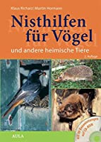 Nisthilfen fuer Voegel und andere heimische Tiere: mit Bauanleitungen auf CD