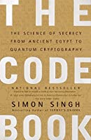 The Code Book: The Science of Secrecy from Ancient Egypt to Quantum Cryptography