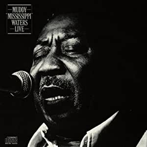 Muddy Waters Live