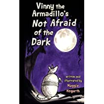 Vinny the Armadillo's Not Afraid of the Dark (Vinny and Hachi)