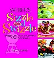 Weber's Sizzle & Swizzle
