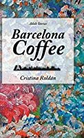 Barcelona Coffee: Adult Stories