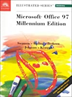 Microsoft Office 97 Professional Edition: Illustrated : A First Course, Millenium Edition
