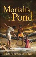 Moriah's Pond