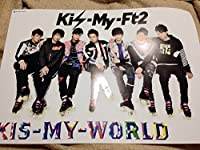 KIS-MY-FT2[KIS-MY-WORLD]特典B3ポスター 2枚セット