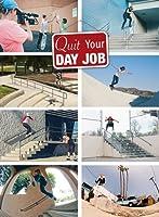 【スケートボード】 Quit Your Day Job <アメリカ初のガールズフルレングススケートムービー>