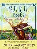 Sara, Book 2: Solomon's Fine Featherless Friends (Sara Book)