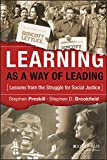 Cover of Learning as a Way of Leading: Lessons From the Struggle for Social Justice