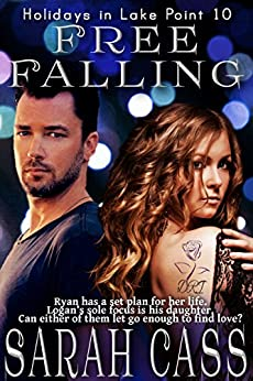 Free Falling (Holidays in Lake Point 10) by [Cass, Sarah]