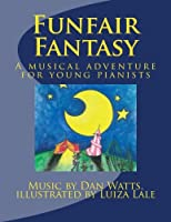 Funfair Fantasy: A Musical Journey for Young Pianists
