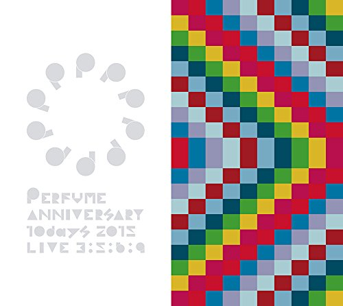 Perfume Anniversary 10days 2015 PPPPPP...