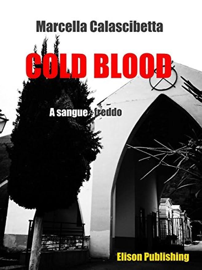 パッドクライストチャーチモロニックCold Blood: A sangue freddo (Italian Edition)