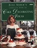 Jane Asher's Book of Cake Decorating Ideas